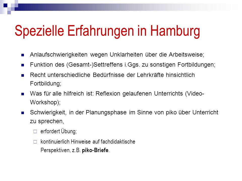 Spezielle Erfahrungen in Hamburg Anlaufschwierigkeiten wegen Unklarheiten über die Arbeitsweise; Funktion des (Gesamt-)Settreffens i.Ggs. zu sonstigen