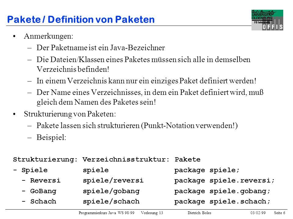 Programmierkurs Java WS 98/99 Vorlesung 13 Dietrich Boles 03/02/99Seite 37 Zugriffsrechte auf Attribute und Methoden Verzeichnis: misc Datei: X.java package misc; public class X { private int i1; int i2; protected int i3; public int i4; void f() { this.i1 = 3; this.i2 = 4; this.i3 = 5; this.i4 = this.i1; } Übung: wo liefert der Compiler Fehlermeldungen.
