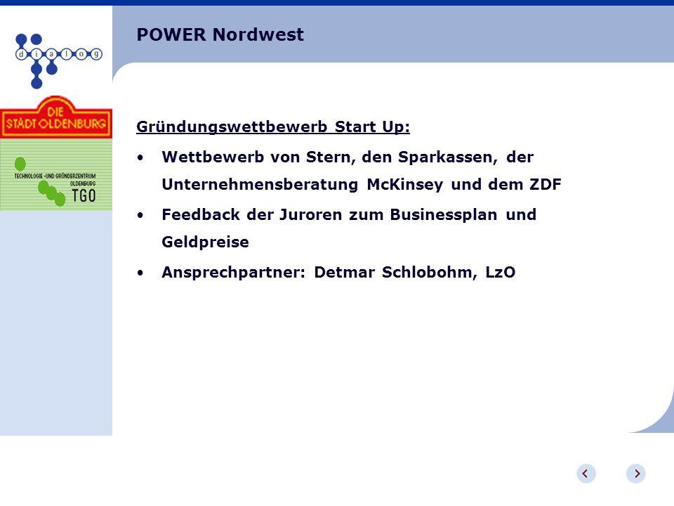 POWER Nordwest Gründungswettbewerb Start Up: Wettbewerb von Stern, den Sparkassen, der Unternehmensberatung McKinsey und dem ZDF Feedback der Juroren