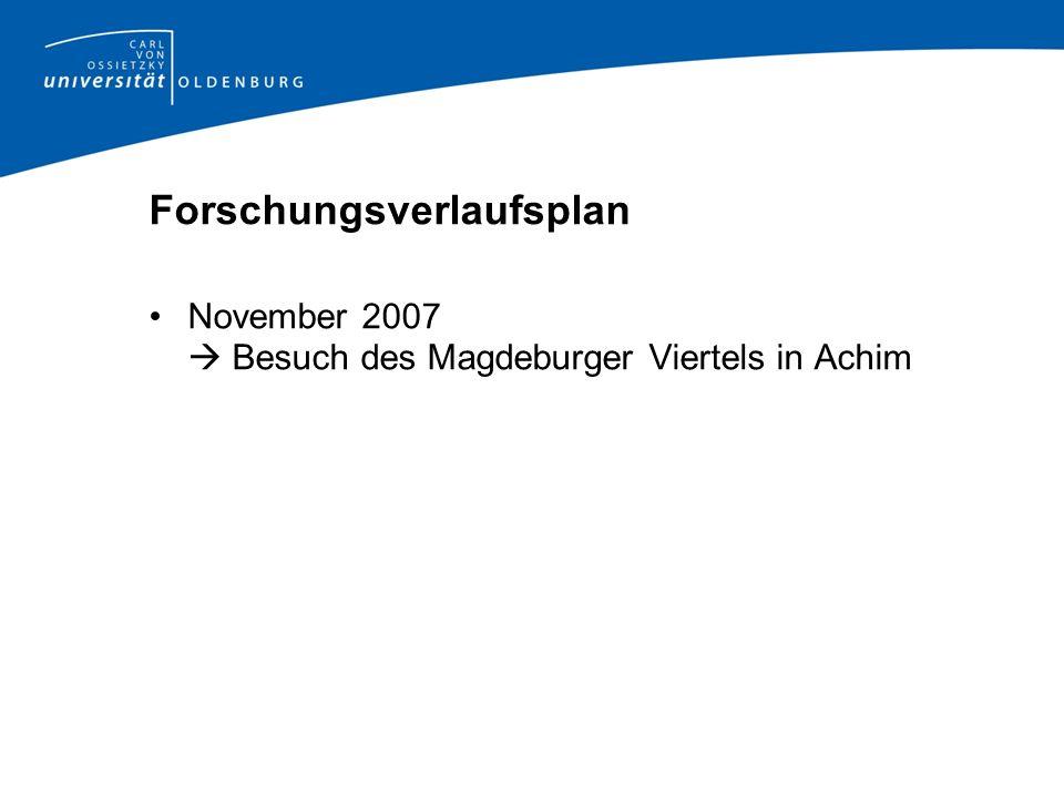 November 2007 Besuch des Magdeburger Viertels in Achim