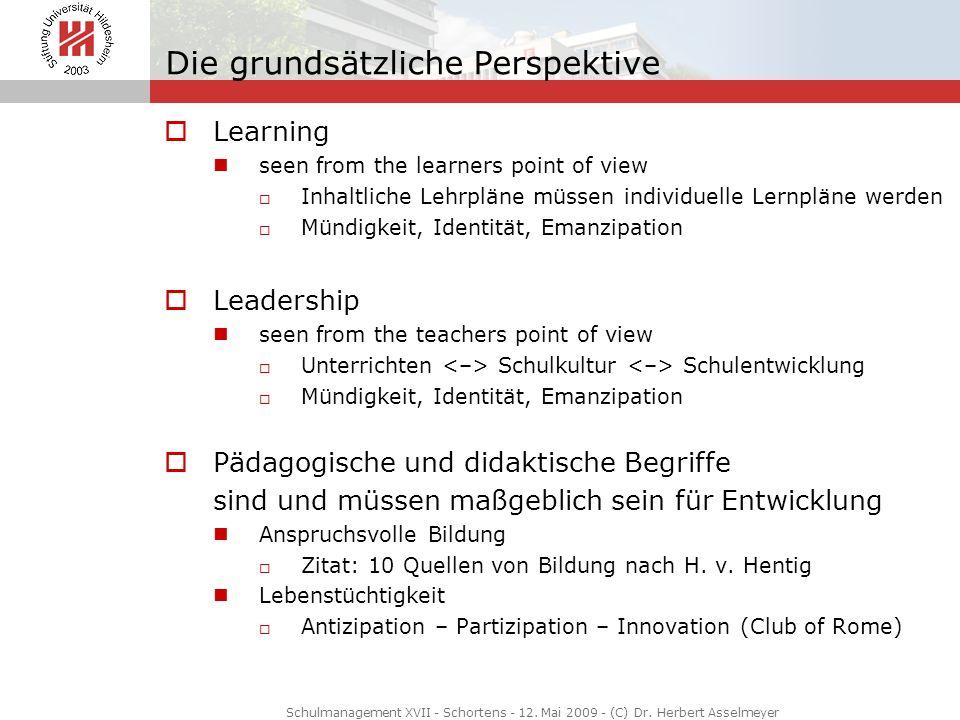Die grundsätzliche Perspektive Learning seen from the learners point of view Inhaltliche Lehrpläne müssen individuelle Lernpläne werden Mündigkeit, Id