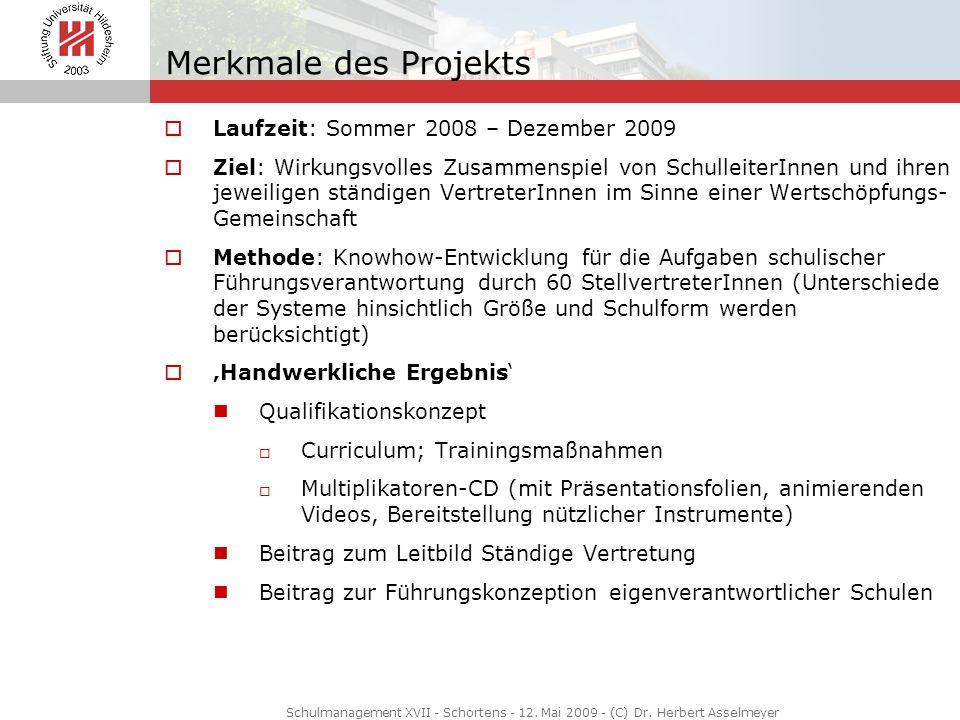 Merkmale des Projekts Laufzeit: Sommer 2008 – Dezember 2009 Ziel: Wirkungsvolles Zusammenspiel von SchulleiterInnen und ihren jeweiligen ständigen Ver