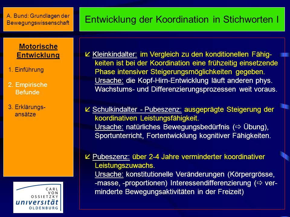 Entwicklung der Koordination Zuwachsraten der koordinativen Leistungsfähigkeit (KTK) Relativer Leistungszuwachs (%) Lebensalter Motorische Entwicklung