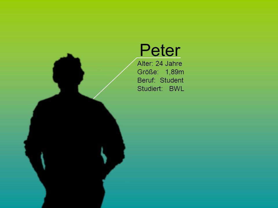 Alter: 24 Jahre Größe: 1,89m Beruf: Student Studiert: BWL