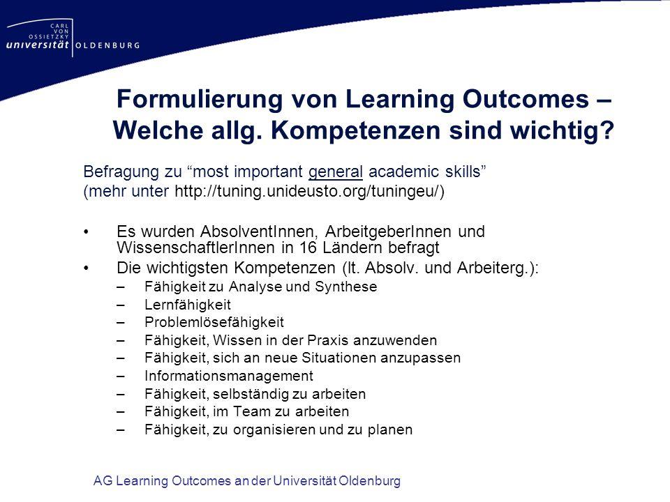 AG Learning Outcomes an der Universität Oldenburg Formulierung von Learning Outcomes – Welche allg. Kompetenzen sind wichtig? Befragung zu most import