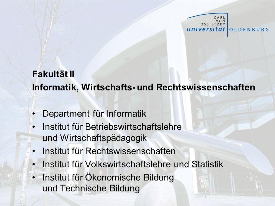 Fakultät II Informatik, Wirtschafts- und Rechtswissenschaften Department für Informatik Institut für Betriebswirtschaftslehre und Wirtschaftspädagogik