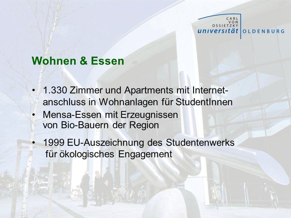 Wohnen & Essen 1.330 Zimmer und Apartments mit Internet- anschluss in Wohnanlagen für StudentInnen Mensa-Essen mit Erzeugnissen von Bio-Bauern der Reg