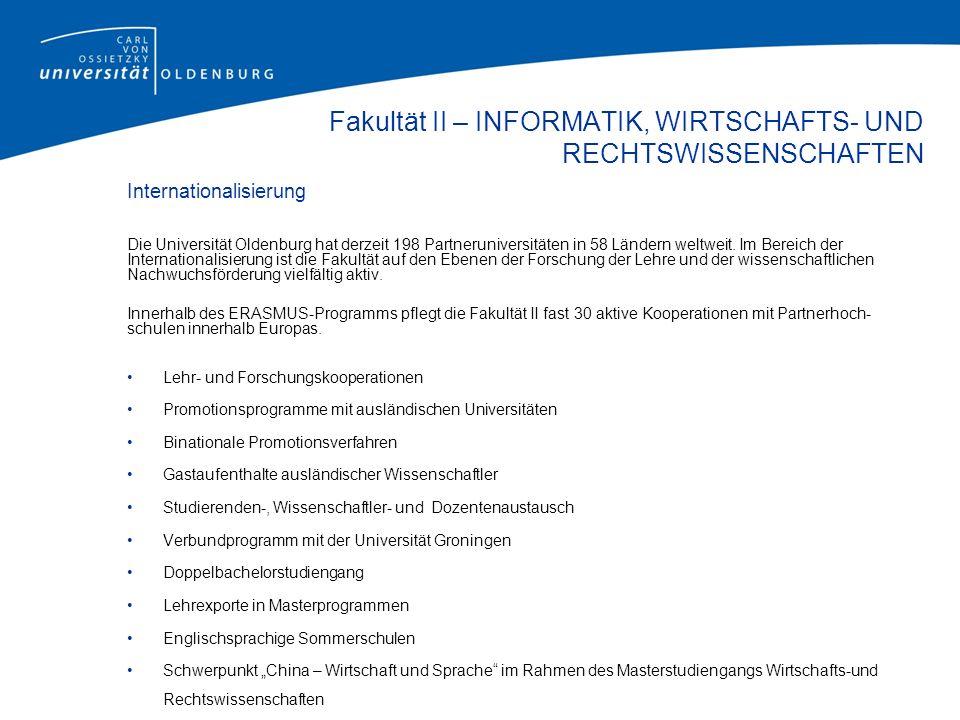 An-Institute Die Carl von Ossietzky Universität Oldenburg fördert die Zusammenarbeit von privaten, staatlichen oder staatlich geförderten Forschungs- und Bildungseinrichtungen.