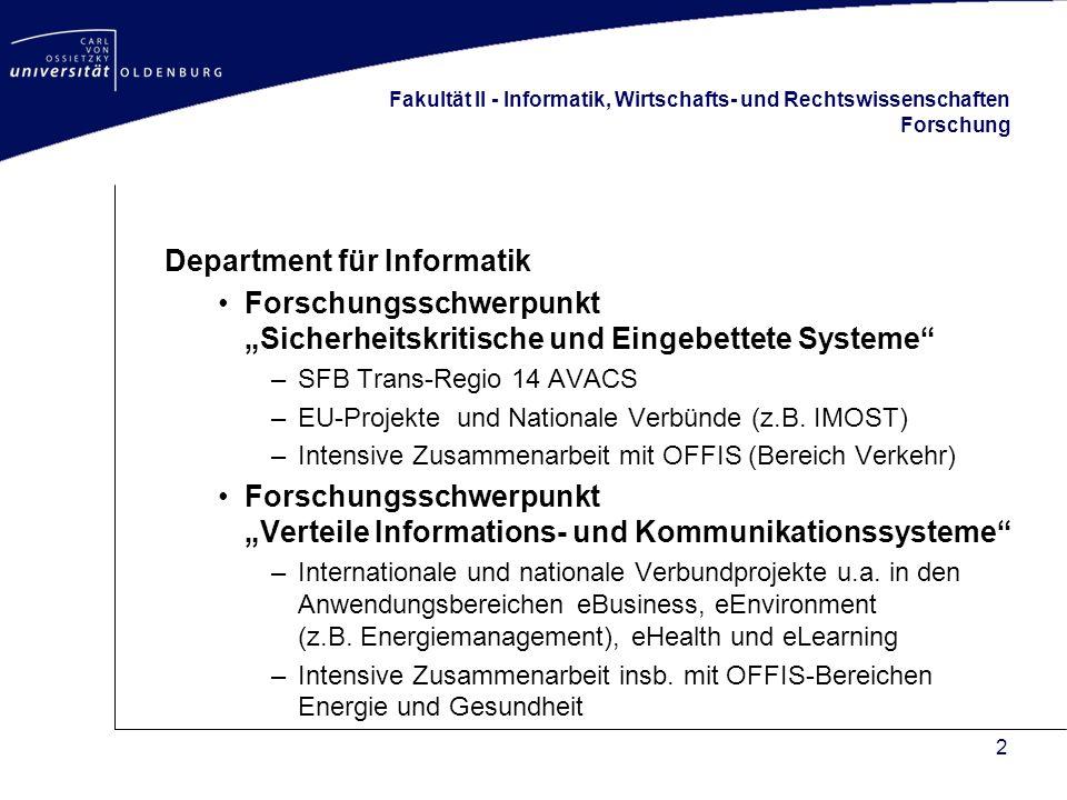 3 Fakultät II - Informatik, Wirtschafts- und Rechtswissenschaften Studiengänge Department für Informatik –B.Sc./M.Sc.