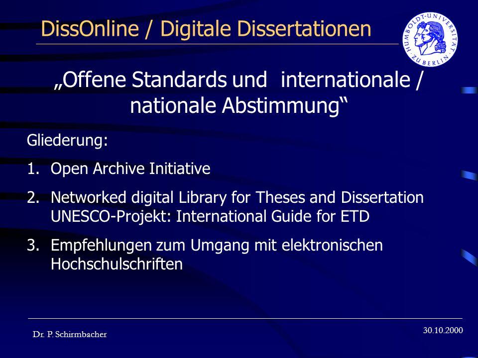 30.10.2000 Open Archive Initiative Dr.P. Schirmbacher oSanta Fee (NM) am 21.
