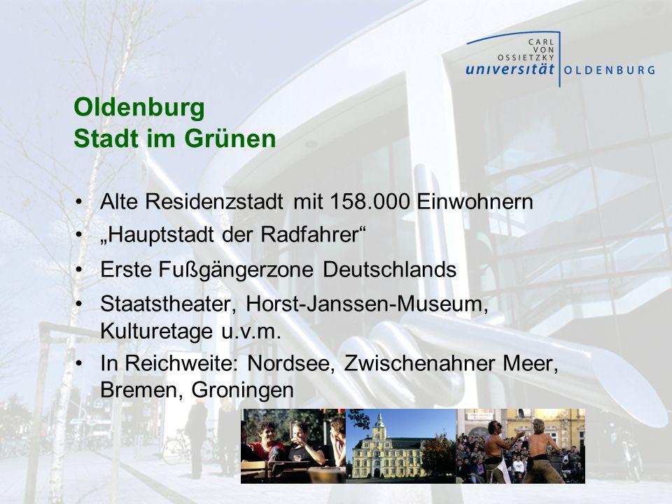 Oldenburg Stadt im Grünen Alte Residenzstadt mit 158.000 Einwohnern Hauptstadt der Radfahrer Erste Fußgängerzone Deutschlands Staatstheater, Horst-Jan