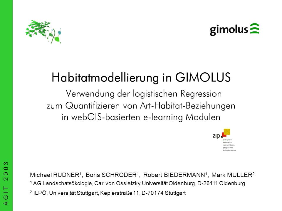 Habitatmodellierung in GIMOLUS Verwendung der logistischen Regression zum Quantifizieren von Art-Habitat-Beziehungen in webGIS-basierten e-learning Mo