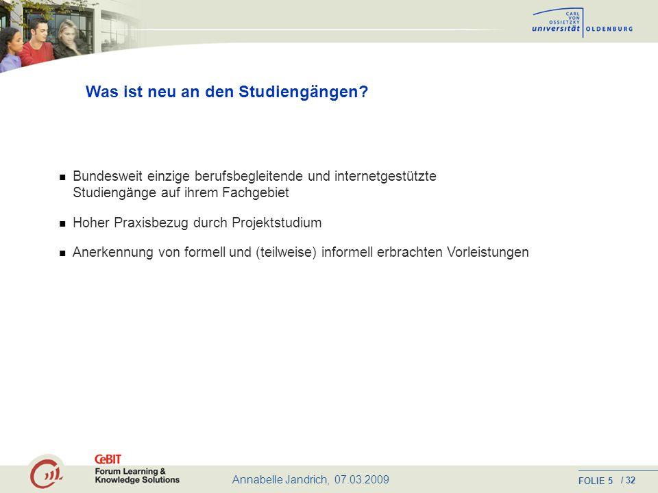 Annabelle Jandrich, 07.03.2009 FOLIE / 32 5 Was ist neu an den Studiengängen.