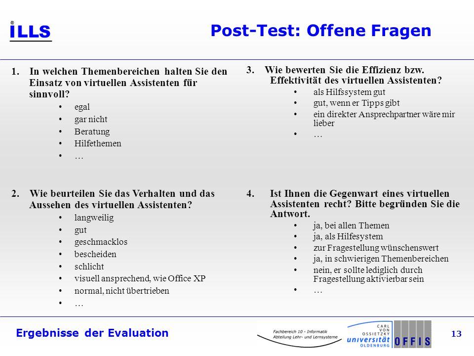 Ergebnisse der Evaluation 13 Post-Test: Offene Fragen 1.