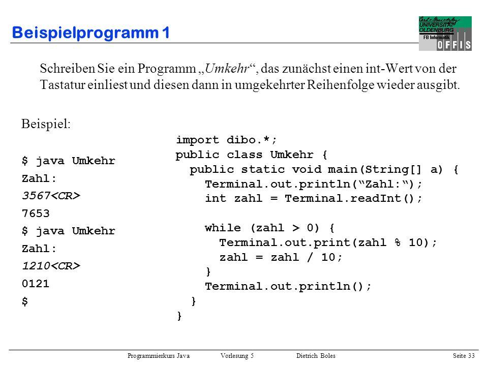 Programmierkurs Java Vorlesung 5 Dietrich Boles Seite 34 Beispielprogramm 2 Schreiben Sie ein Programm Passt, das zunächst einen Kleinbuchstaben und dann einen Großbuchstaben einliest und dann überprüft, ob diese zueinander passen, d.h.