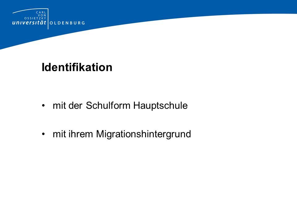 Identifikation mit der Schulform Hauptschule mit ihrem Migrationshintergrund