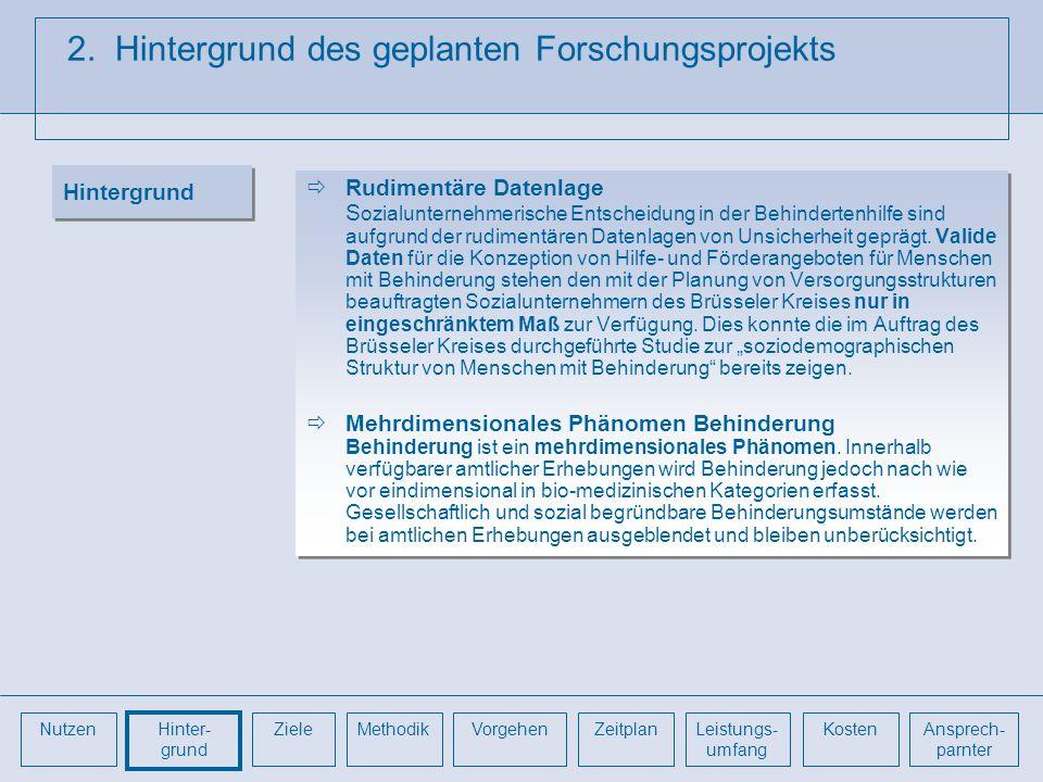 2. Hintergrund des geplanten Forschungsprojekts Rudimentäre Datenlage S ozialunternehmerische Entscheidung in der Behindertenhilfe sind aufgrund der r