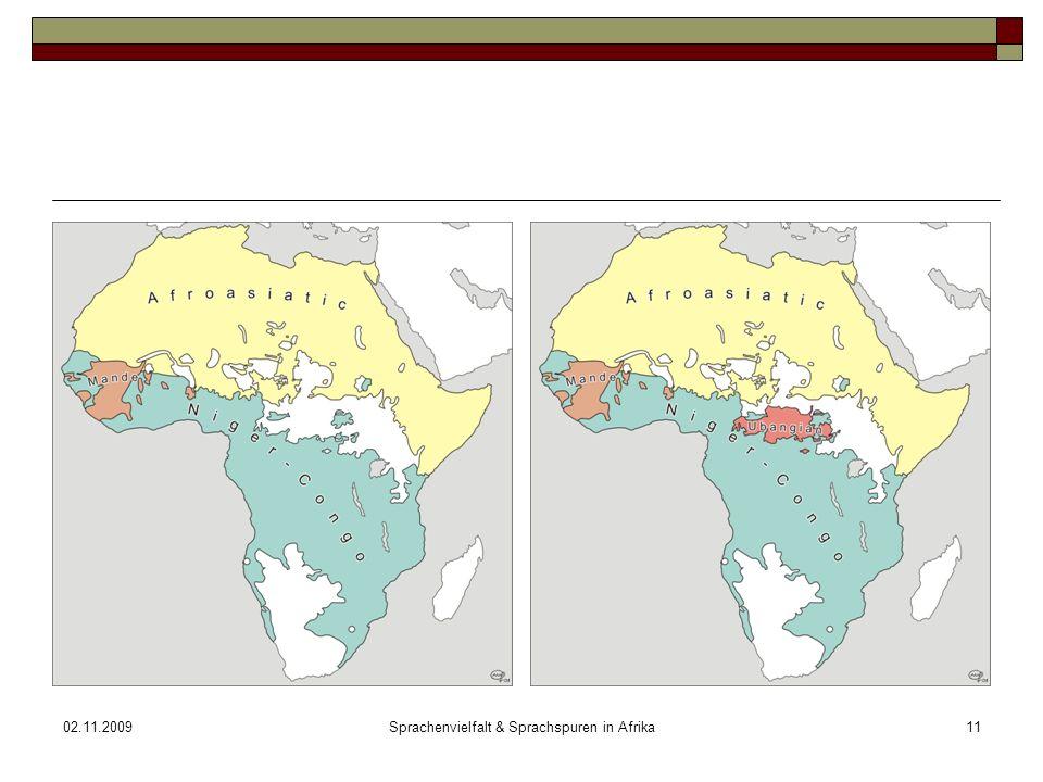 02.11.2009Sprachenvielfalt & Sprachspuren in Afrika11