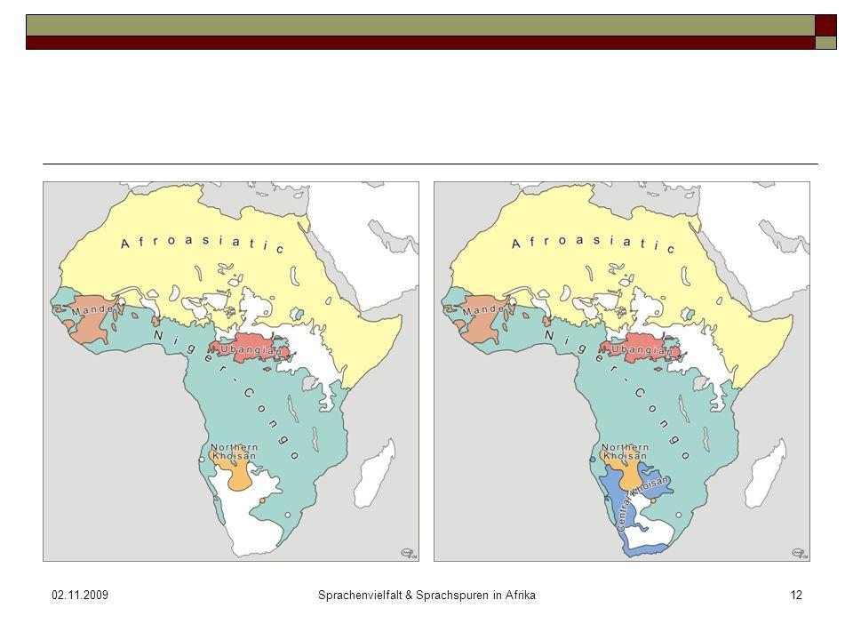 02.11.2009Sprachenvielfalt & Sprachspuren in Afrika12