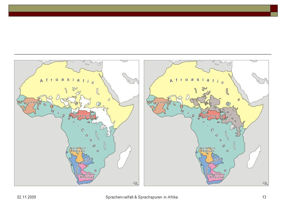 02.11.2009Sprachenvielfalt & Sprachspuren in Afrika13