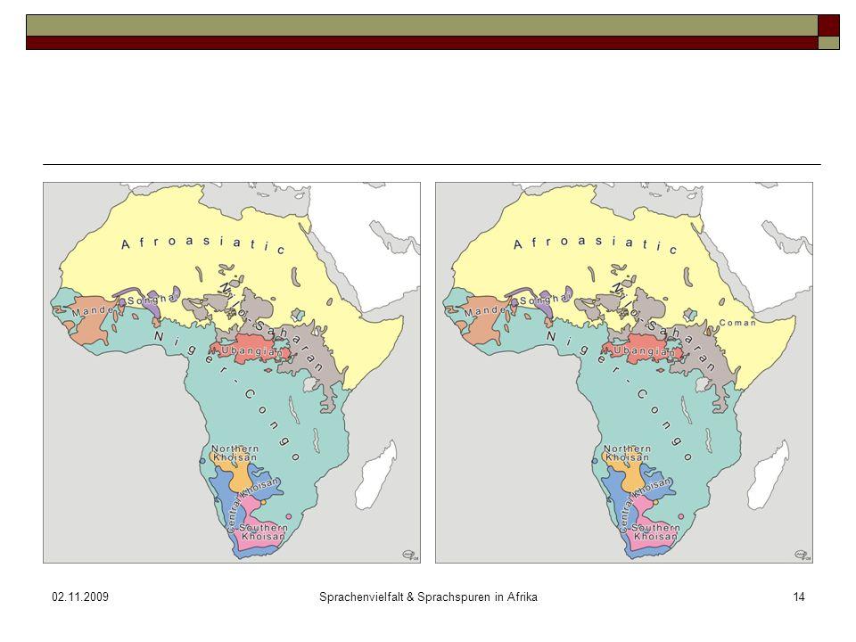 02.11.2009Sprachenvielfalt & Sprachspuren in Afrika14
