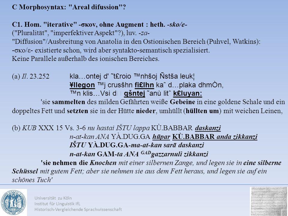 Universität zu Köln Institut für Linguistik IfL Historisch-Vergleichende Sprachwissenschaft C Morphosyntax: Areal difussion .