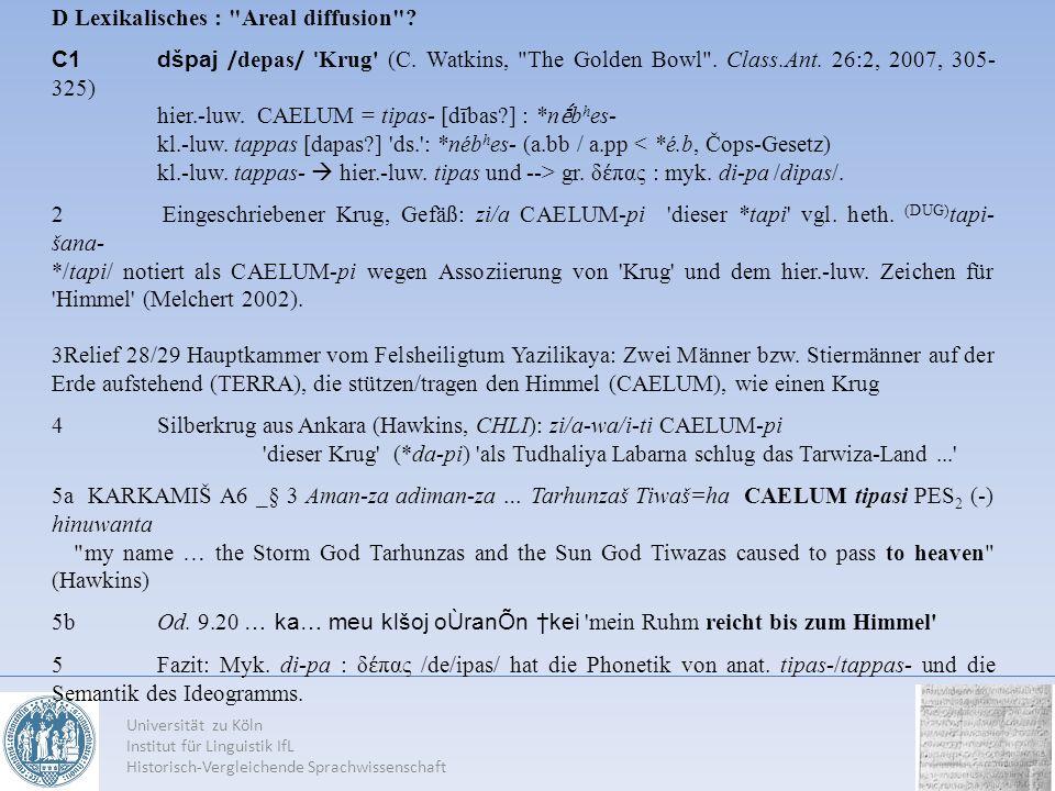 Universität zu Köln Institut für Linguistik IfL Historisch-Vergleichende Sprachwissenschaft D Lexikalisches :