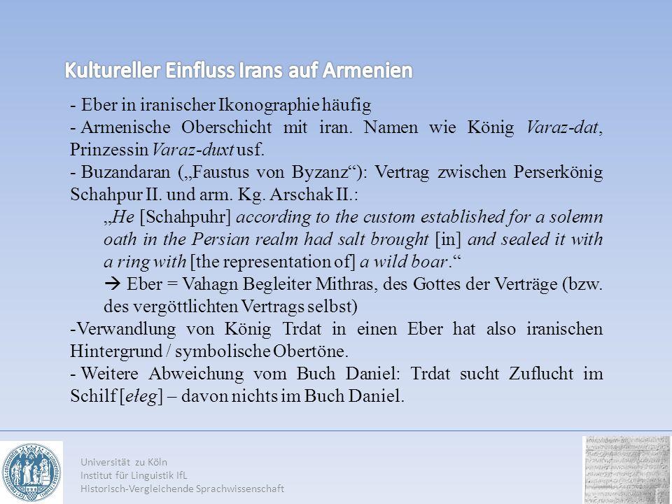 Universität zu Köln Institut für Linguistik IfL Historisch-Vergleichende Sprachwissenschaft - Eber in iranischer Ikonographie häufig - Armenische Oberschicht mit iran.