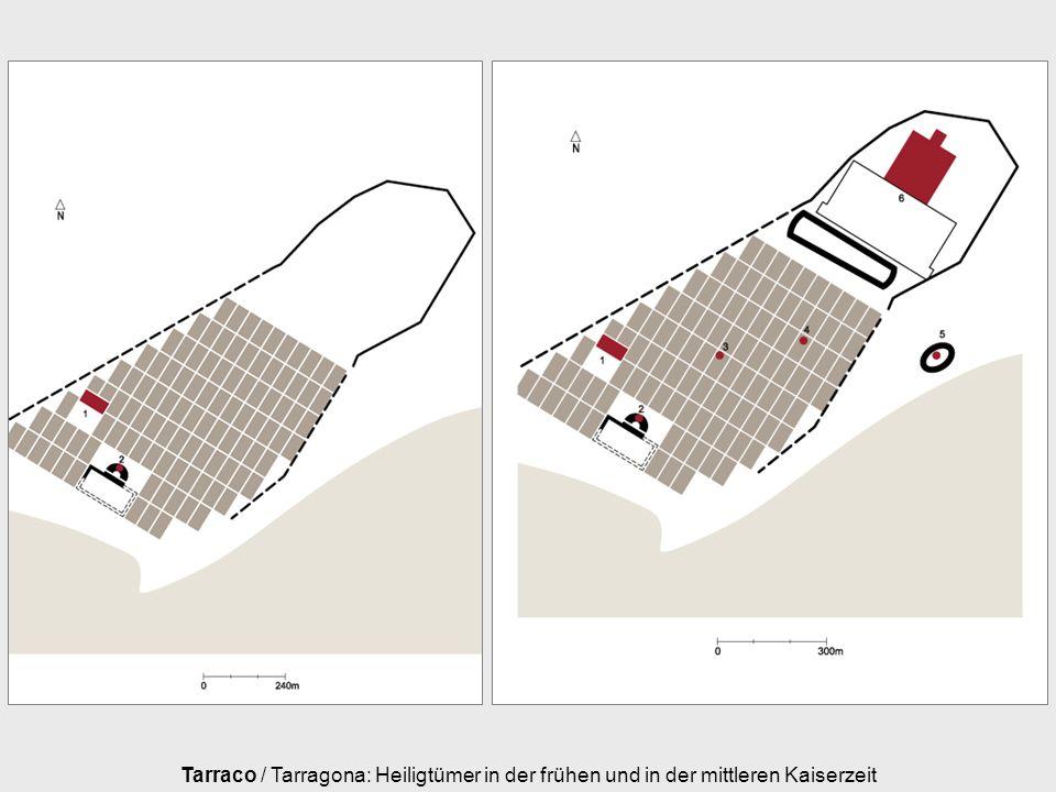 Tarraco / Tarragona: Heiligtümer in der frühen und in der mittleren Kaiserzeit