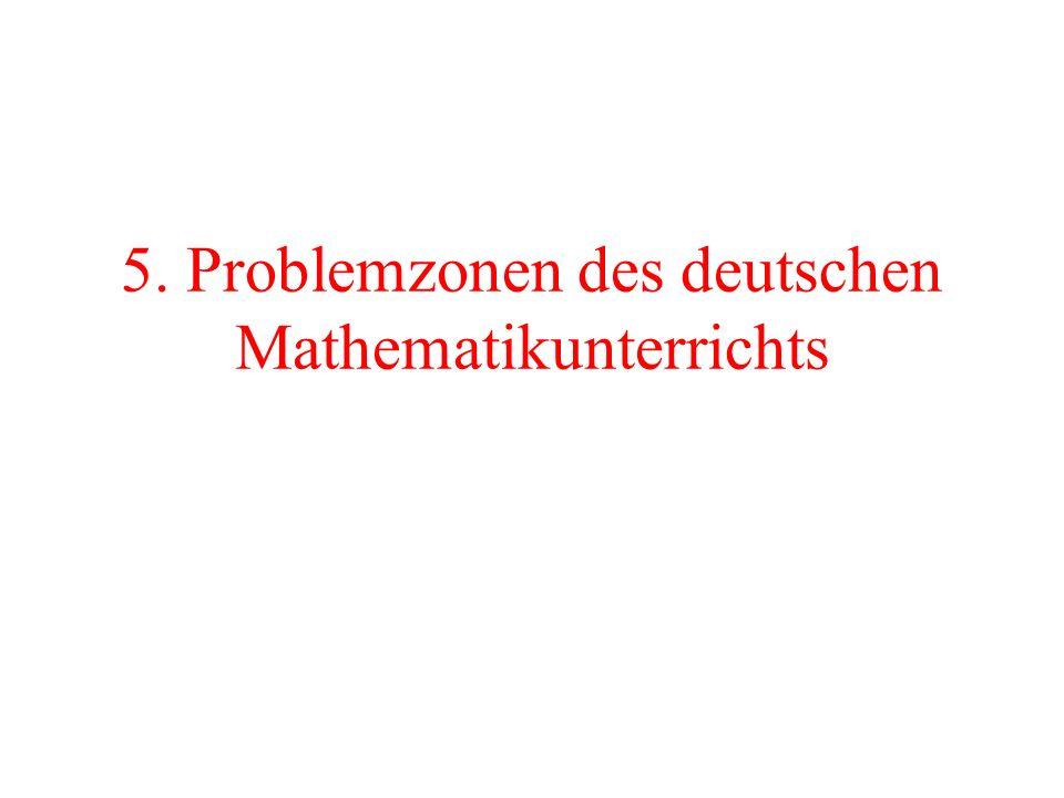 5. Problemzonen des deutschen Mathematikunterrichts