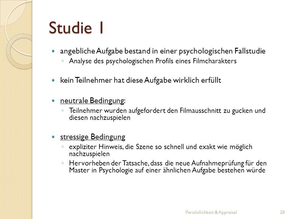 Studie 1 angebliche Aufgabe bestand in einer psychologischen Fallstudie Analyse des psychologischen Profils eines Filmcharakters kein Teilnehmer hat d