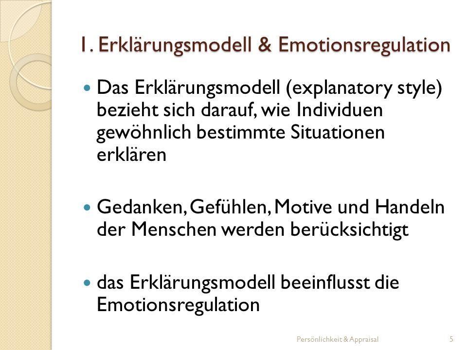4.3 Fallstudie (Mikolajczak & Luminet, 2007) Studie 1 betrachtet die Selbstwirksamkeit Studie 2 konzentriert sich auf die Selbstwirksamkeit sowie die Bedrohung/Herausforderung Die Ergebnisse deuten an, dass Individuen mit hoher emotionaler Intelligenz größere Selbstwirksamkeit aufweisen und die Situation eher als eine Herausforderung bewerten und mit dieser besser zurechtkommen Persönlichkeit & Appraisal26
