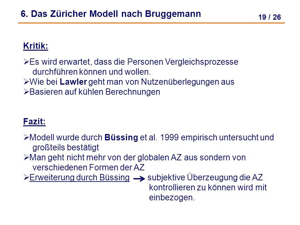 18 / 26 6. Das Züricher Modell nach Bruggemann