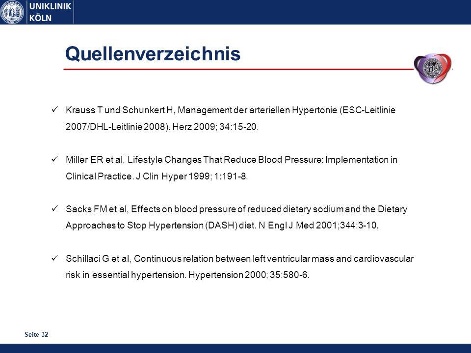Seite 32 Krauss T und Schunkert H, Management der arteriellen Hypertonie (ESC-Leitlinie 2007/DHL-Leitlinie 2008). Herz 2009; 34:15-20. Miller ER et al