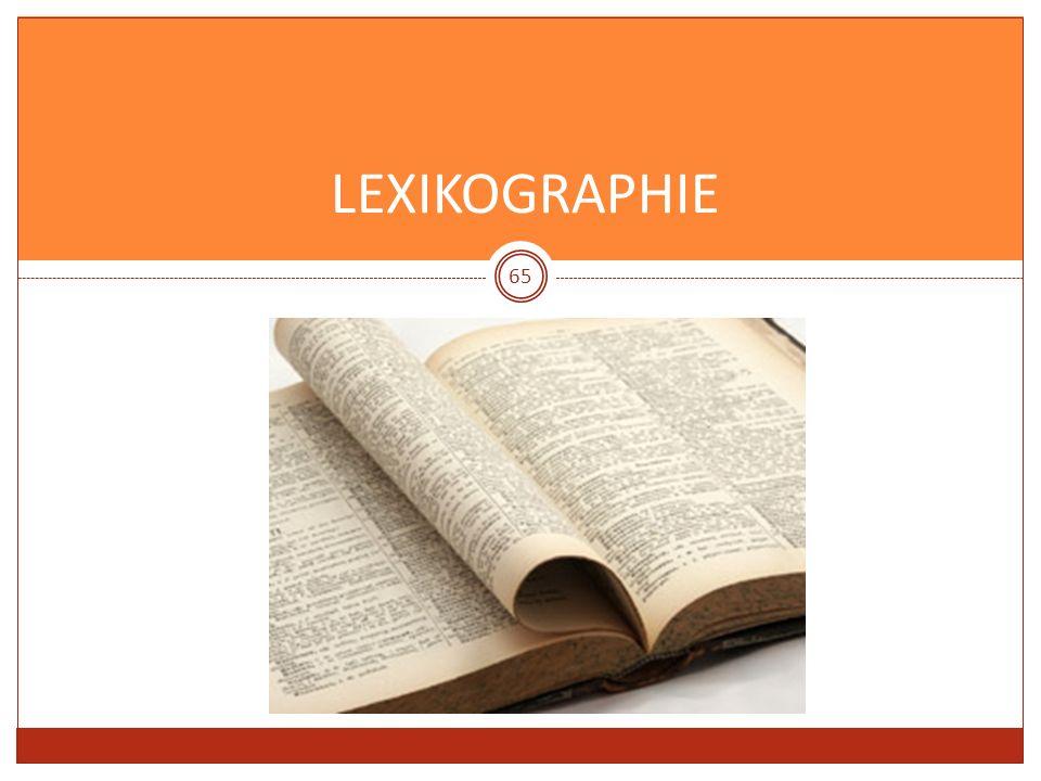 LEXIKOGRAPHIE 65