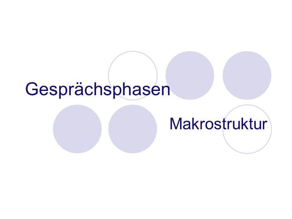Gesprächsphasen Makrostruktur