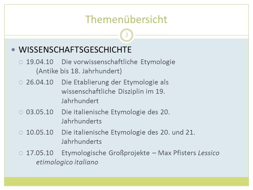 13 Etymologie und Wortgeschichte: Wissenschaftsgeschichte (14. bis 18. Jahrhundert)