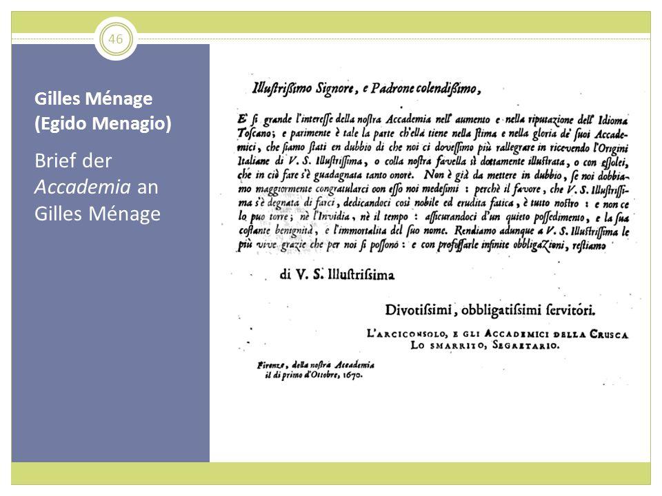 Gilles Ménage (Egido Menagio) Brief der Accademia an Gilles Ménage 46