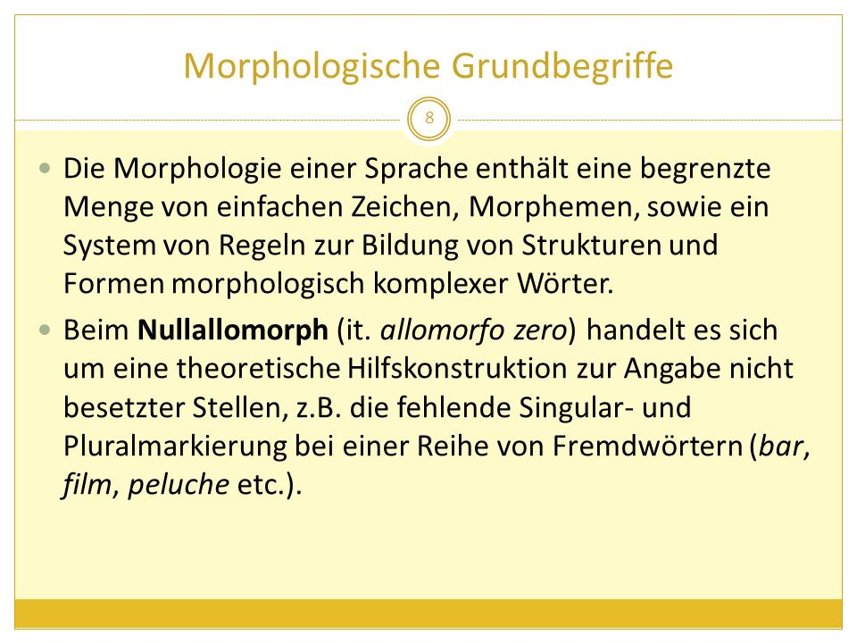 Die morphologische Analyse von Wörtern Das Substantiv globalizzazione geht auf das von dem Adjektiv globale abgeleitete Verb globalizzarezurück und weist daher zwei Derivationsaffixe (in diesem Fall Derivationssuffixe) auf.