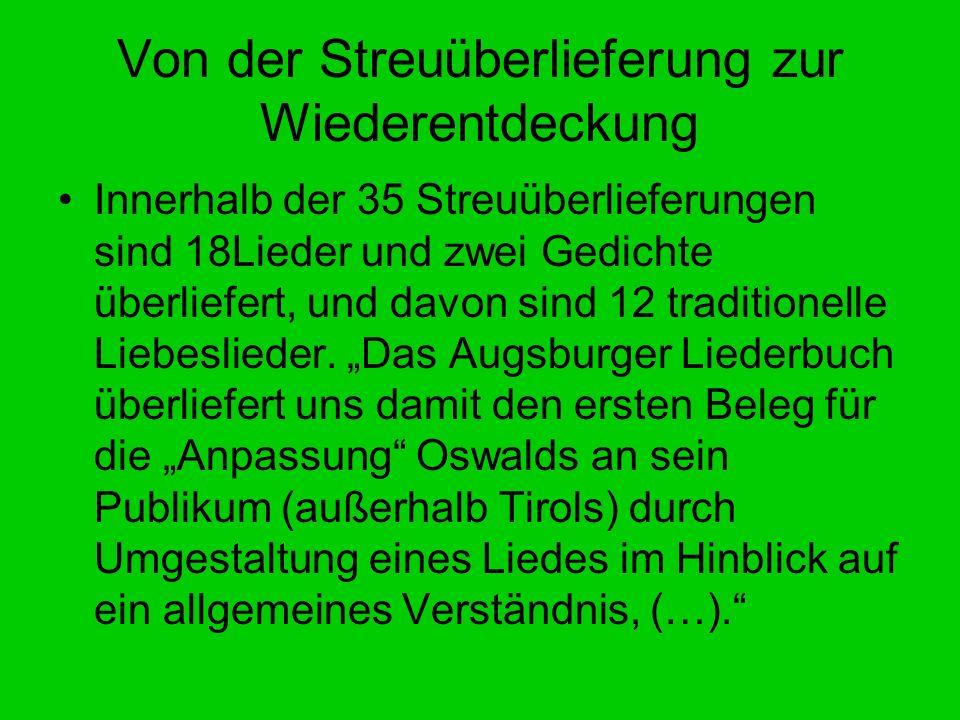 Die Wiederentdeckung Zeittafel 1798 Wiederentdeckung durch Michael Denis in der k.k.