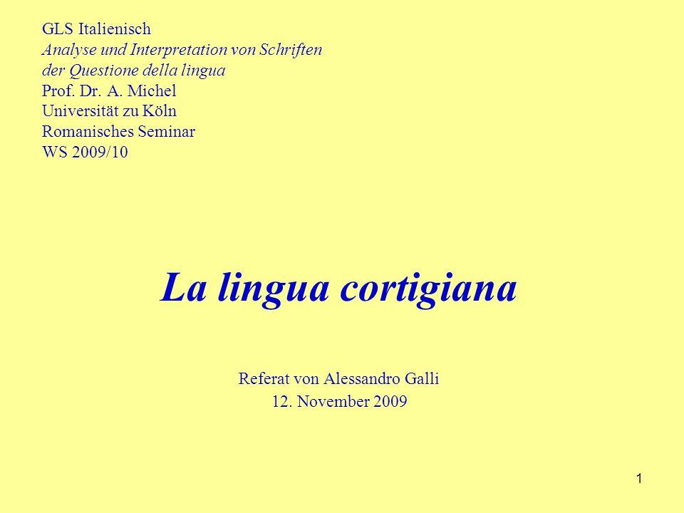 1 GLS Italienisch Analyse und Interpretation von Schriften der Questione della lingua Prof.