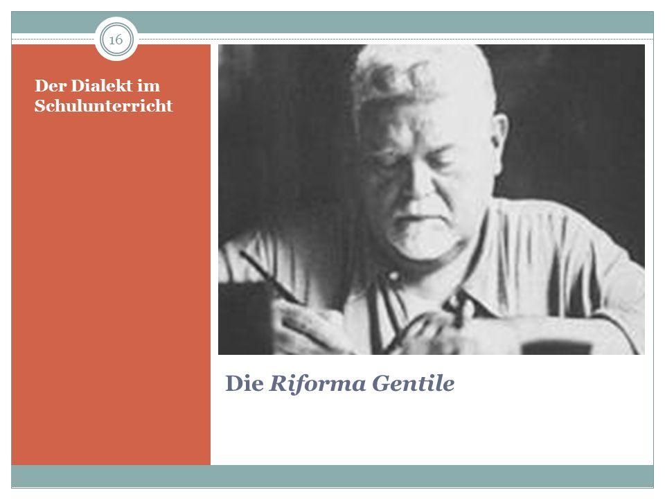 Die Riforma Gentile Der Dialekt im Schulunterricht 16