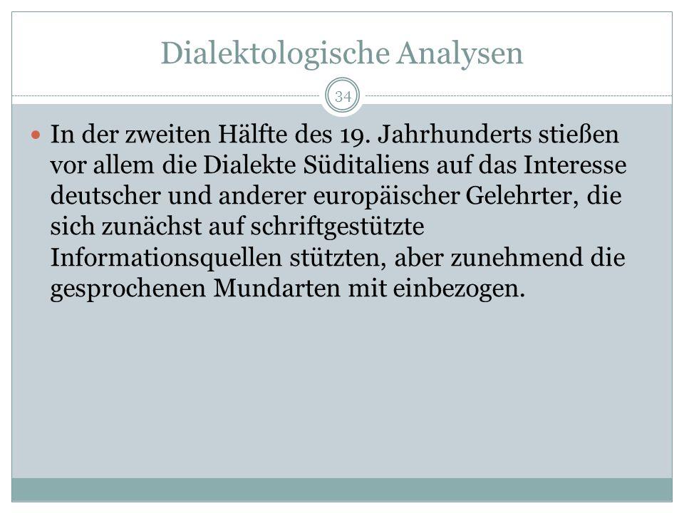 Dialektologische Analysen In der zweiten Hälfte des 19.