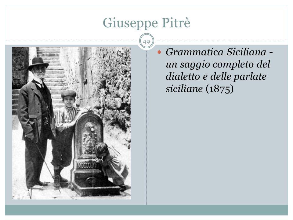 Giuseppe Pitrè Grammatica Siciliana - un saggio completo del dialetto e delle parlate siciliane (1875) 49