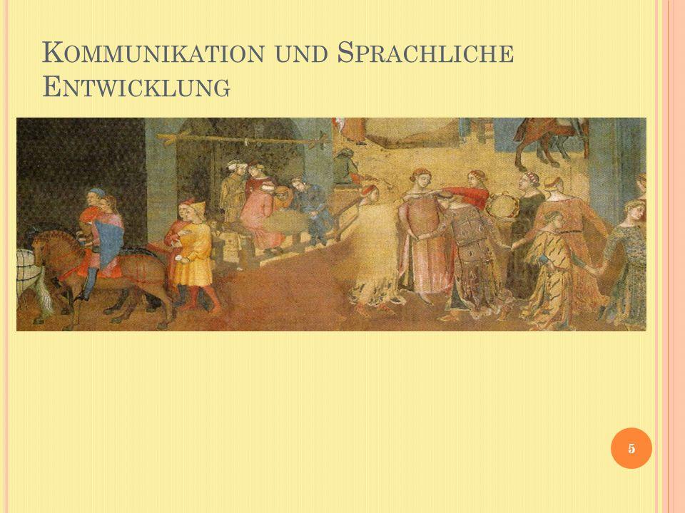 K OMMUNIKATION UND S PRACHLICHE E NTWICKLUNG 5