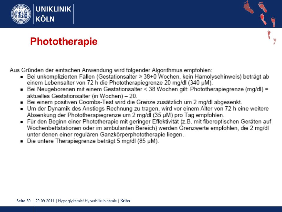 29.09.2011   Hypoglykämie/ Hyperbilirubinämie   KribsSeite 30 Phototherapie