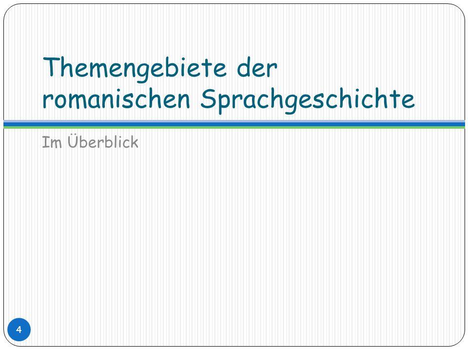 Die erste Dokumentation der romanischen Sprachen Der Beginn der schriftlichen Überlieferung zwischen dem 8.