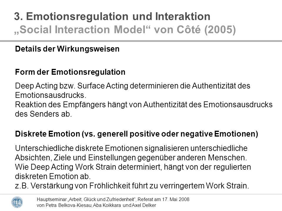 Hauptseminar Arbeit, Glück und Zufriedenheit, Referat am 17. Mai 2008 von Petra Belkova-Kiesau, Aba Koikkara und Axel Delker Diskrete Emotion (vs. gen