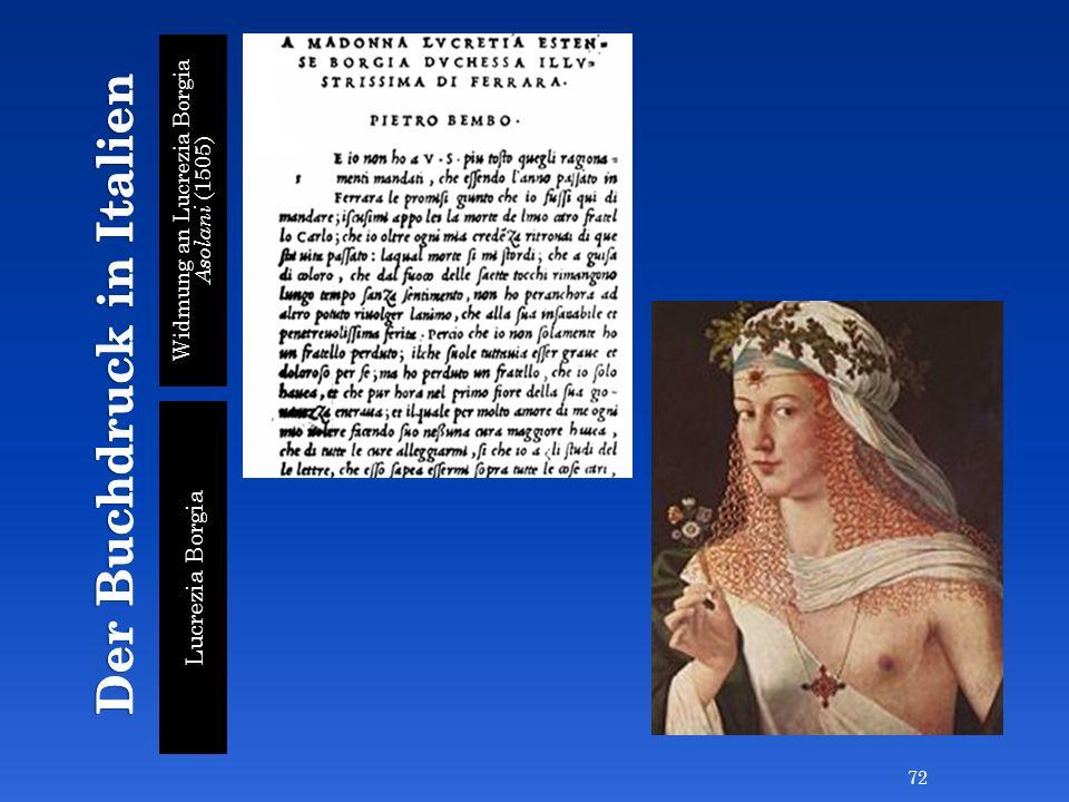 Widmung an Lucrezia Borgia Asolani (1505) Lucrezia Borgia 72
