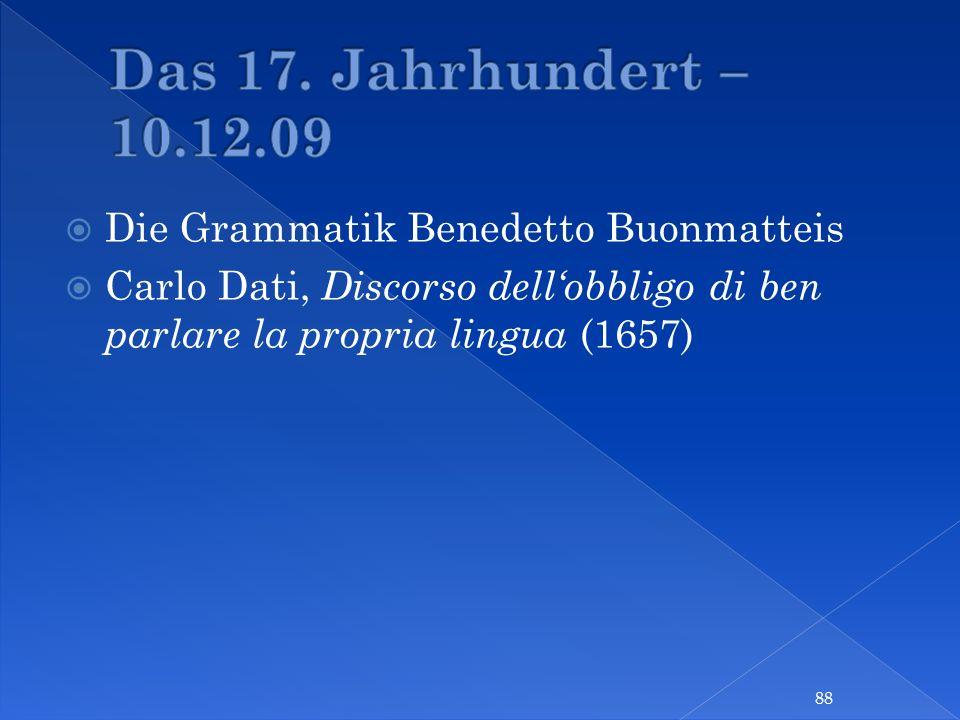 Die Grammatik Benedetto Buonmatteis Carlo Dati, Discorso dellobbligo di ben parlare la propria lingua (1657) 88